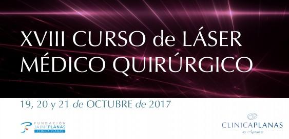 XVIII CURSO DE LÁSER MÉDICO QUIRÚRGICO