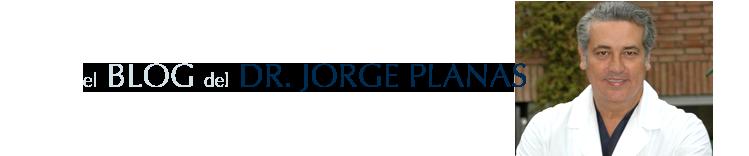 Dr. Jorge Planas Blog Personal