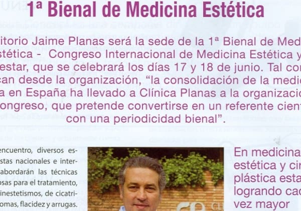 I Bienal de Medicina Estética organizada por la Clínica Planas